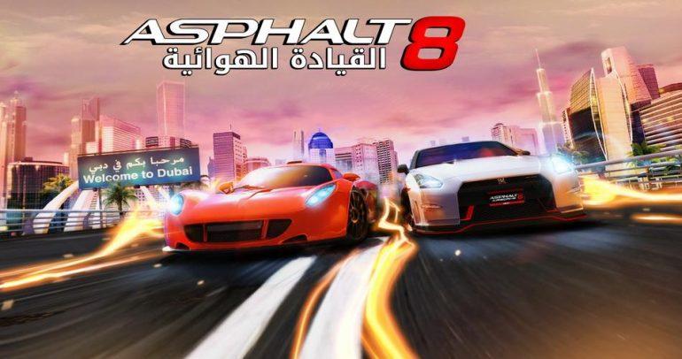إنطلق داخل شوارع دبي مع Asphalt 8 !